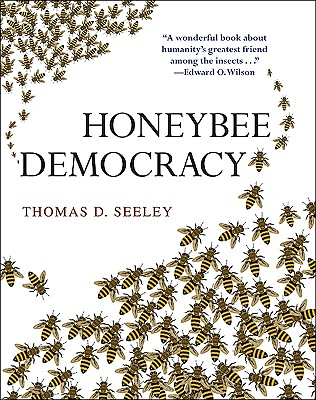 Honeybee Democracy By Seeley, Thomas D.